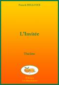 «L'Invitée», théâtre, éditions Les Mandarines.